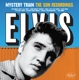 Presley,Elvis :Mystery Train-The Sun Recordings+4 Bonus