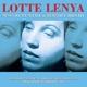 Lenya,Lotte :Sings Kurt Weil & Brecht,Berthold