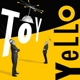 Yello :Toy (Limited Deluxe Edition)