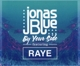 Blue,Jonas feat. Raye :By Your Side (2-Track)