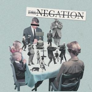 Negation,Die