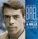 Brel,Jacques :La Valse A Mille Temps