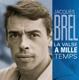 Brel,Jacques :La Valse A Mille Temps