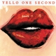 Yello :One Second