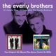 Everly Brothers,The :It's Everly Time