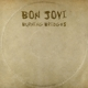 Bon Jovi :Burning Bridges