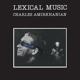 Amirkhanian,Charles/+ :Lexical Music