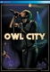 Owl City :Live From Los Angeles