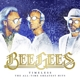 Bee Gees :Timeless: The All-Time Greatest Hits