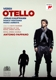Kaufmann/Pappano/Orchestra of Royal Opera House/+ :Otello