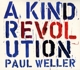 Weller,Paul :A Kind Revolution