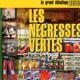 Les Negresses Vertes :Le Grand Deballage Best Of