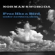 Swoboda,Norman :Free Like A Bird