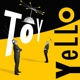 Yello :Toy