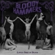 Bloody Hammers :Lovely Sort Of Death (Ltd.Edt.)