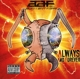 Alien Ant Farm :Always And Forever