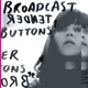 Broadcast :Tender Buttons (LP+MP3)
