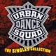 Urban Dance Squad :The Singles Collection