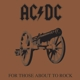 AC/DC :For Those About To Rock We Salute You