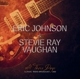 Johnson,Eric & Vaughan,Stevie Ray :All Those Days