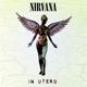 Nirvana :In Utero