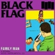 Black Flag :Family Man