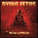 Dying Fetus :Reign Supreme (Black LP+MP3)