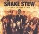 Shake Stew :Rise And Rise Again
