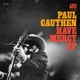 Cauthen,Paul :Have Mercy (12'')