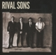 Rival Sons :Great Western Valkyrie