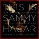 Hagar,Sammy :This is Sammy Hagar: When The Party Started