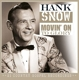 Snow,Hank :Movin' On The Glory-21 Country Go