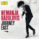 Radulovic,Nemanja :Journey East