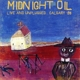 Midnight Oil :Live And Unplugged...Calgary '93