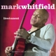 Whitfield,Mark :Live & Uncut (Mqa-CD)
