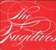 Fugitives,The :Everything Will Happen (Deluxe Digipak)