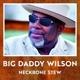 Wilson,Big Daddy :Neckbone Stew