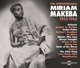 Makeba,Miriam :The Indispensable 1955-1962