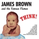 Brown,James And The Famous Flames :Think