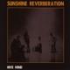 Sunshine Reverberation :Hive Mind