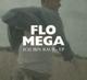 Flo Mega :Ich bin raus