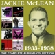 McLean,Jackie :The Complete Albums Collection 1955-1958