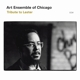 Art Ensemble Of Chicago :Tribute To Lester