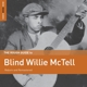 McTell,Willie :Rough Guide: Blind Willie McTell