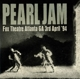 Pearl Jam :Fox Theatre,Atlanta '94