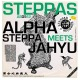 Alpha Steppa Meets Jahyu :Alpha Steppa Meets Jahyu EP
