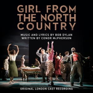 Orig.London Cast of Girl From The North Country