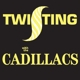 Cadillacs,The :Twisting With The Cadillacs