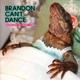 Brandon Can't Dance :Graveyard Of Good Times