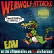 EAV :Werwolf-Attacke! (Monsterball ist überall...)